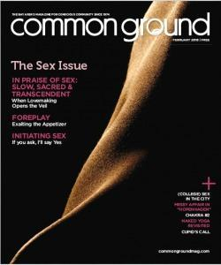 Common Ground, February 2010: The Sex Issue
