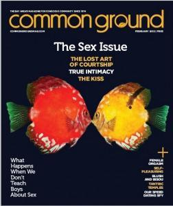 Common Ground February 2012: The Sex Issue