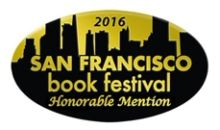 2016 San Francisco Book Festival Honorable Mention